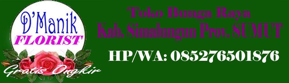 Toko Bunga di Raya Kab. Simalungun // 085276501876